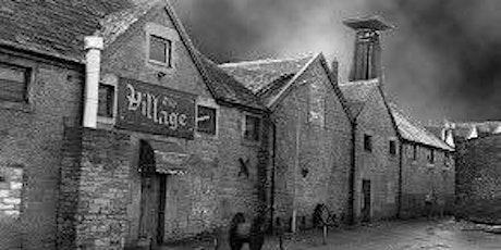 THE VILLAGE, MANSFIELD - PARANORMAL INVESTIGATION tickets