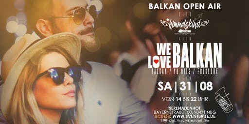 We Love Balkan Open Air
