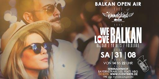 We Love Balkan Open Air