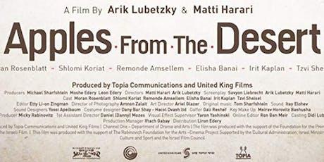 Israeli Film Festival - Screening: 'Apples from the Desert' tickets