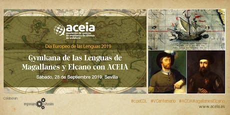 Gymkana de las Lenguas de Magallanes Elcano con ACEIA entradas