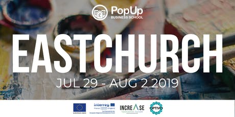 Eastchurch - PopUp Business School | Making Money From Your Passion tickets