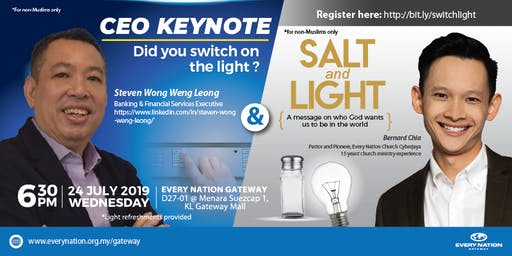 CEO Keynote: Did you switch on the light & Salt and Light