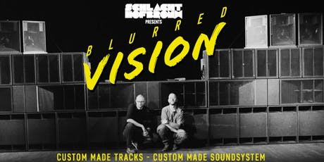 Schlachthofbronx presents: Blurred Vision Tickets