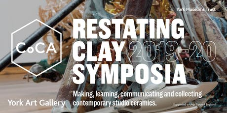 Restating Clay Symposium: Ceramics Communities tickets
