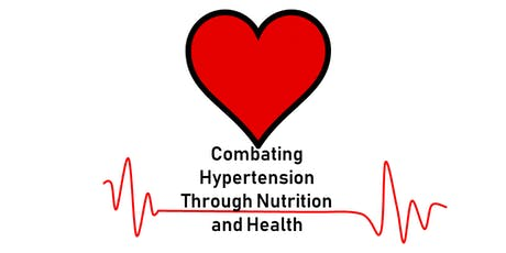 Combating Hypertension Through Health and Nutrition tickets