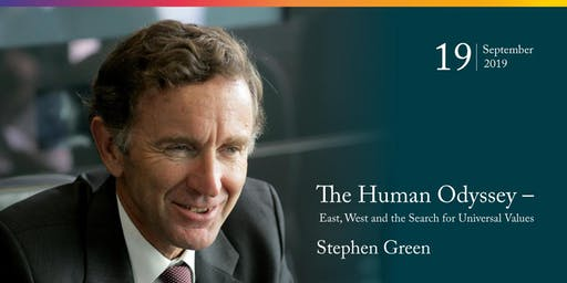 Stephen Green: The Human Odyssey - East, West and the Search for Universal Values