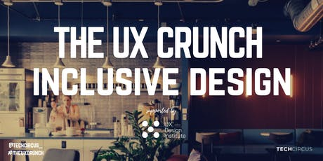 UX Crunch Amsterdam: Inclusive Design tickets