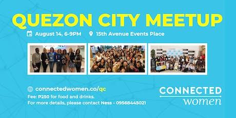 #ConnectedWomen Meetup - Quezon City (PH) - August 14 tickets