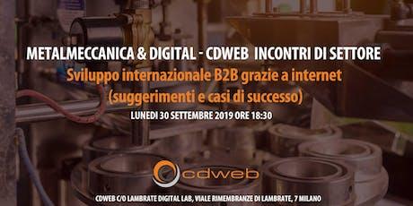 Metalmeccanica & Digital - Cdweb Incontri di settore biglietti