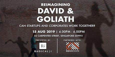 Reimagining David and Goliath: Can Startups and Corporates Work Together? tickets