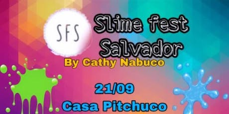 Slime Fest Salvador  bilhetes