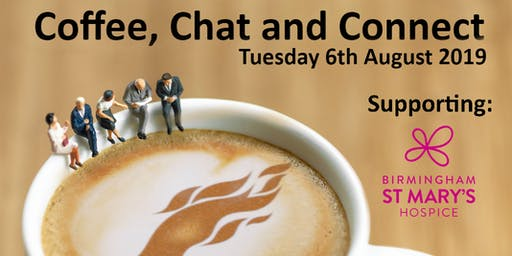 Coffee, Chat and Connect - August 6th