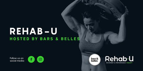 Rehab-U hosted by Bars&Belles tickets