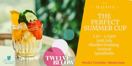ALCOHOL-FREE SUMMER CUP – MINDFUL COCKTAIL MASTERCLASS WITH LA MAISON WELLNESS tickets