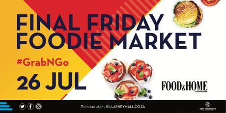 Killarney Mall July Final Friday Foodie Market tickets