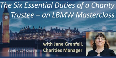 The Six Essential Duties of a Charity Trustee – an LBMW Masterclass  tickets