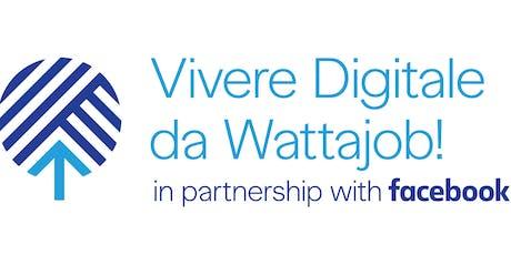 Vivere Digitale a cura di Wattajob biglietti