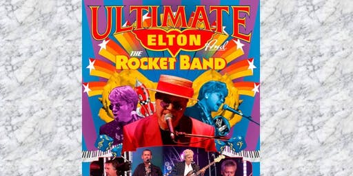 LTH Live! and Purple Tangerine Promotions present Ultimate Elton
