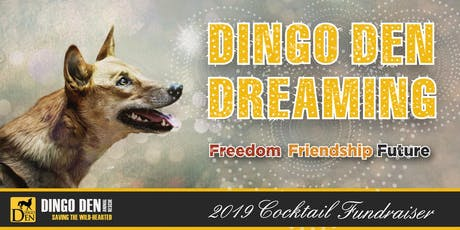 Dingo Den Dreaming tickets