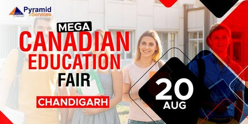 Mega Canadian Education Fair 2019 - Chandigarh