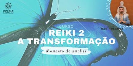 CURSO REIKI 2 - A Transformação  ingressos