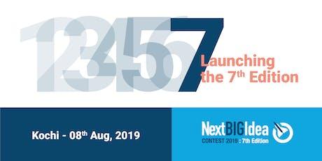 Next BIG Idea contest : 7th Edition Launch in Kochi tickets