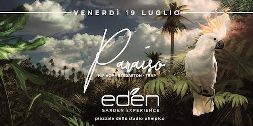 EDEN Roma Venerdì 19 Luglio 2019 - Paraìso - Ingresso Omaggio