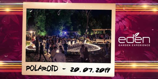 EDEN Roma Sabato 20 Luglio 2019 - Ingresso Omaggio
