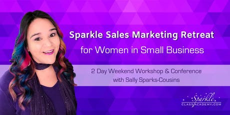 Sparkle Marketing Sales Retreat for Women in Business tickets