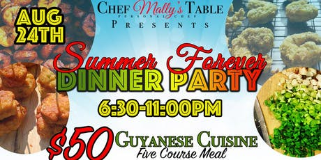 Chef Mally's Table Presents: Summer Forever Dinner Party tickets