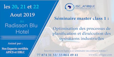 Séminaire Master Class #1: Optimisation des Procédures de Planification et d'exécution des Opérations Industrielles tickets