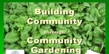 Building Community through Community Gardeningtickets