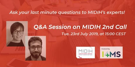Q&A session on MIDIH 2nd Open Call  tickets