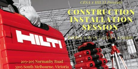 Construction Installation Session tickets