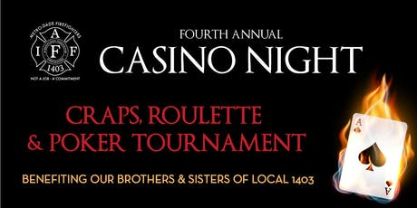 Fourth Annual Casino Night: Craps, Roulette and Poker Tournament tickets