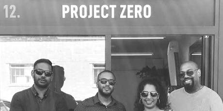 Project Zero Soft Launch tickets
