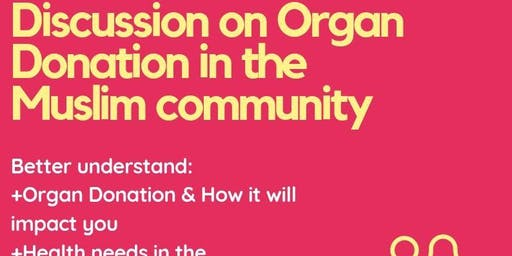 Discussion on organ donation in the Muslim community.