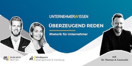 Unternehmerwissen Meet Up - Rhetorik für Unternehmer Tickets
