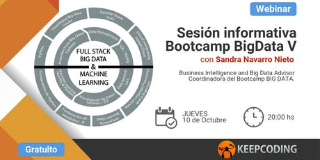 Sesión informativa: Full Stack Big Data & Machine Learning Bootcamp - V Edición tickets