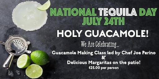 Tequila & Guacamole!