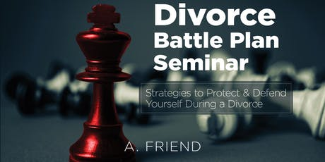 The Divorce Battle Plan Seminar tickets