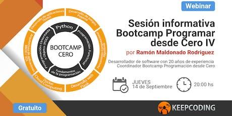 Sesión informativa: Bootcamp Aprende a Programar Desde Cero - IV Edición entradas