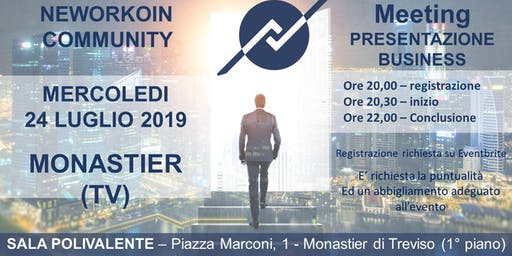 MEETING PRESENTAZIONE BUSINESS - NEWORKOIN COMMUNITY - MONASTIER (TV)