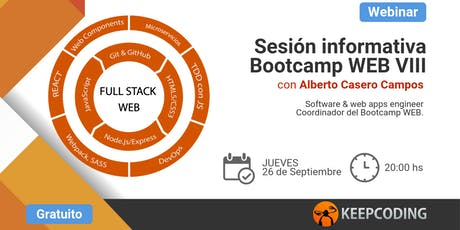 Sesión informativa: Full Stack Web Bootcamp - VIII Edición  tickets