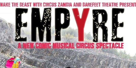'EMPYRE': A One-Night Circus-Spectacular in Dublin! tickets
