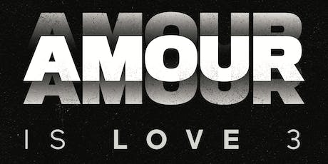 Amour Is Love III  tickets