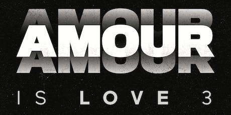 Amour Is Love III  billets