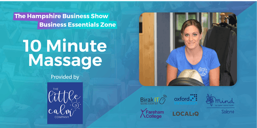 Hampshire Business Show Essentials: 10-Minute Wellbeing Massage