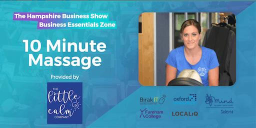 Hampshire Business Show Essentials: 10-Minute Wellbeing Massage